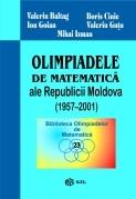 Olimpiadele de Matematica ale Republicii Moldova (1957-2001)