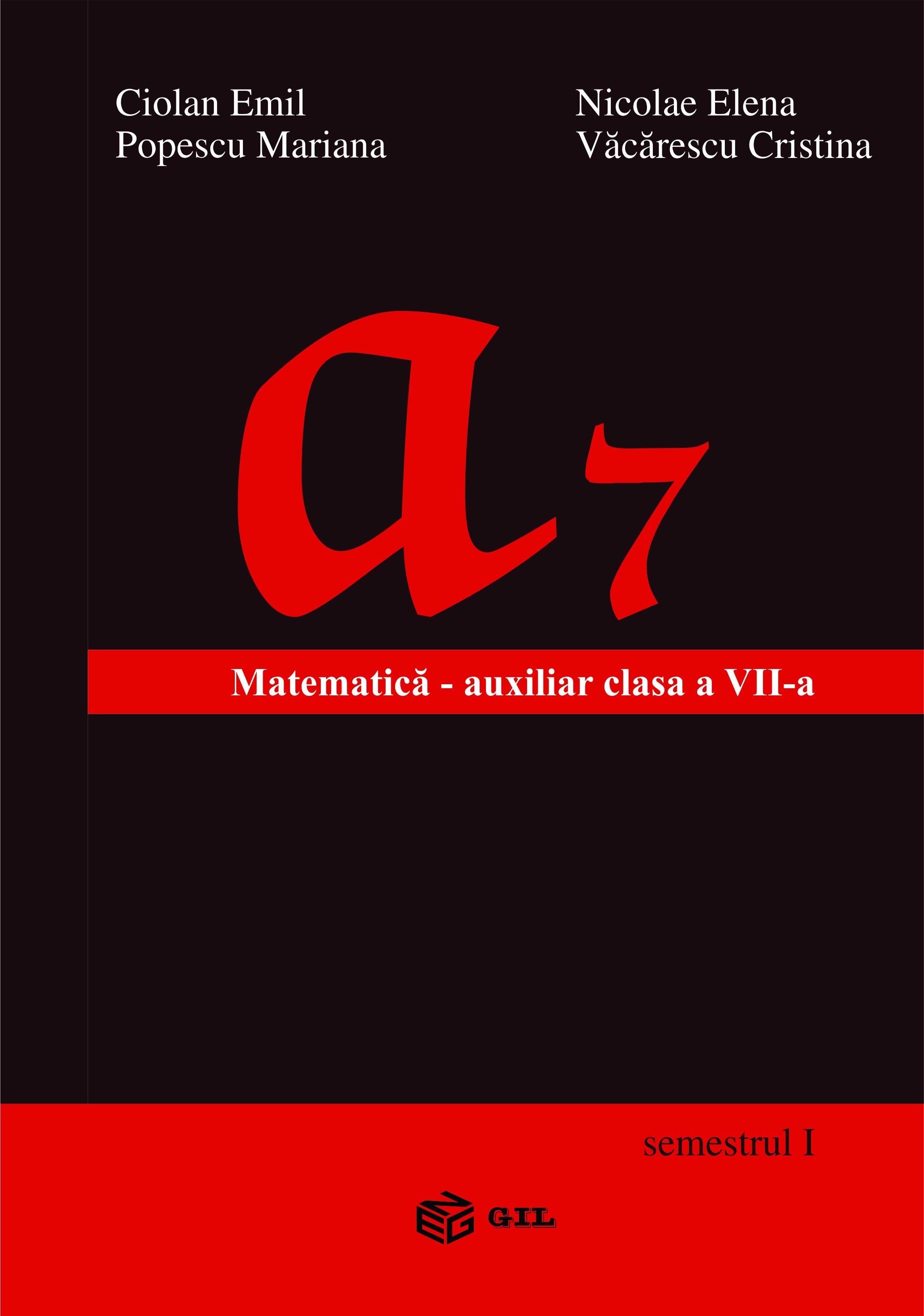 Matematica Auxiliar clasa a VII-a