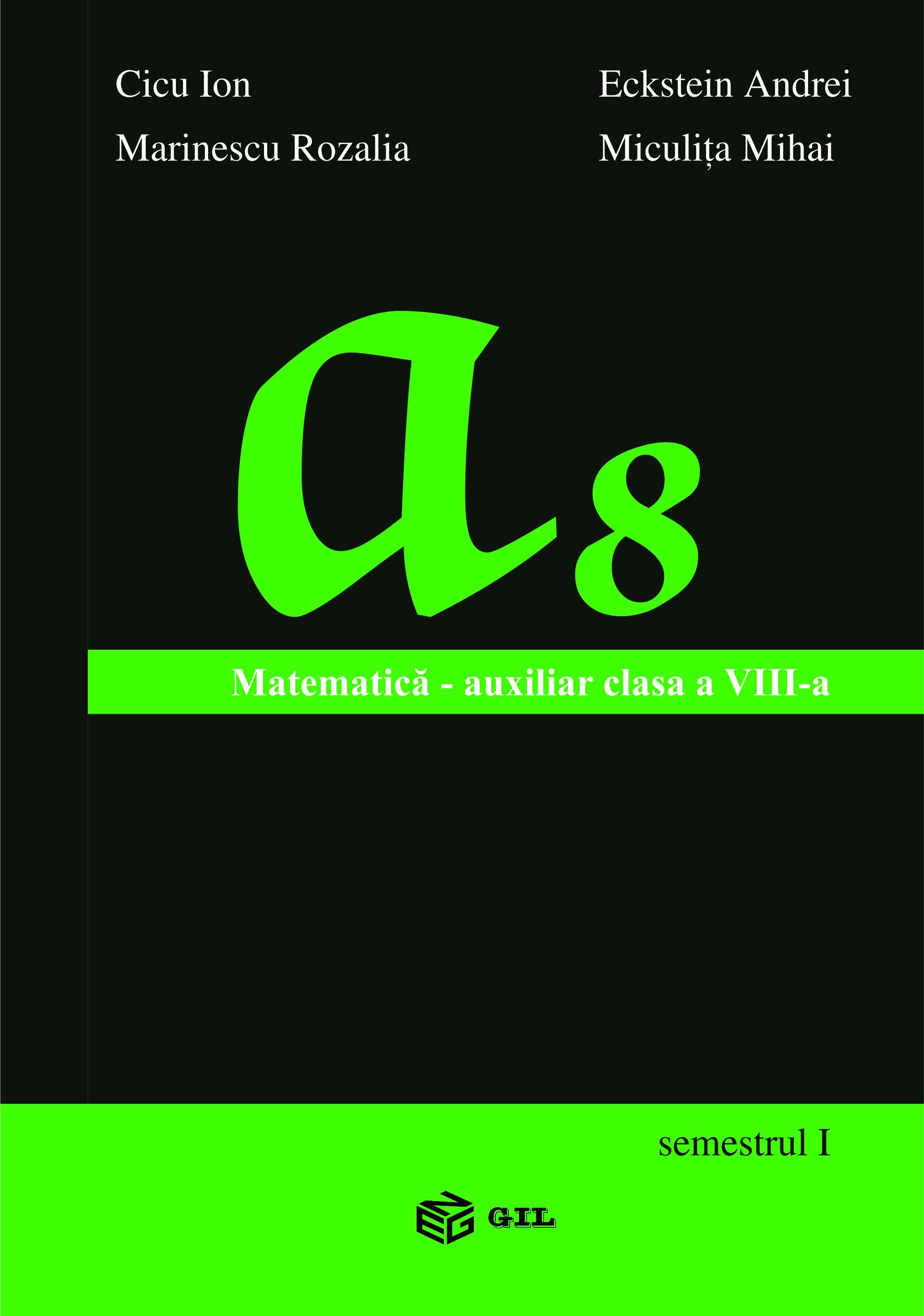 Matematica Auxiliar clasa a VIII-a