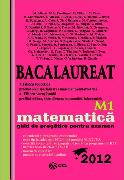 Bacalaureat 2012 M1, matematica - ghid de pregatire pentru examen