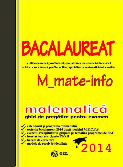 Bacalaureat 2014 M1, matematica - ghid de pregatire pentru examen