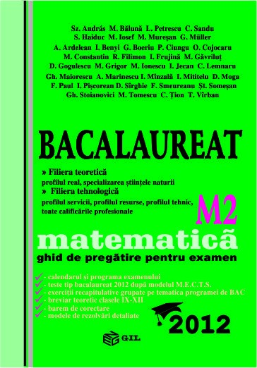 Bacalaureat 2012 M2, matematica - ghid de pregatire pentru examen