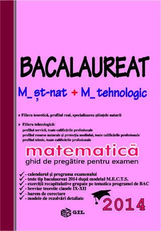 Bacalaureat 2014 M2, matematica - ghid de pregatire pentru examen