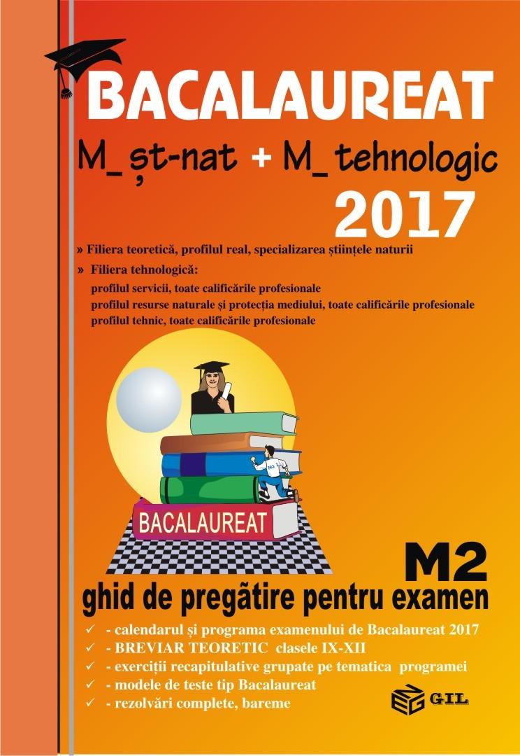 Bacalaureat 2017 matematica St-nat+tehnologic