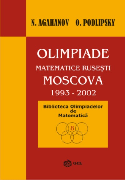 Olimpiade matematice rusesti Moscova 1993-2002-format hardcover (cartonat)