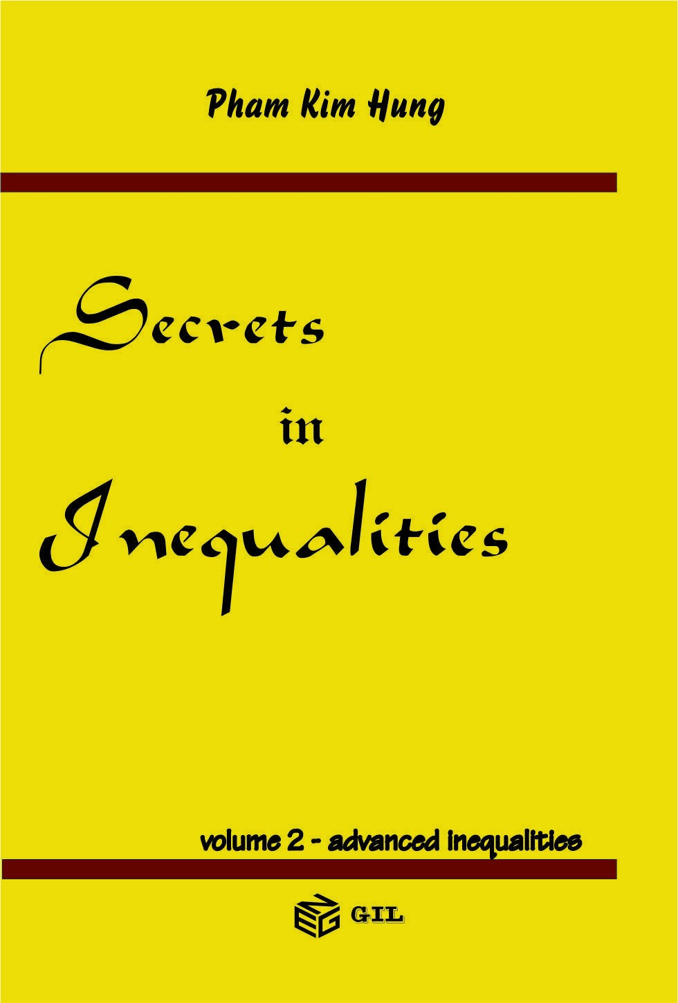 Secrets in Inequalities - advanced inequalities