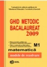 Ghid Metodic-Bacalaureat 2009 M1, matematica, modele de rezolvare