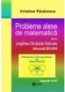 Probleme alese de matematica pentru pregatirea Olimpiadei Nationale-lista scurta 2012-2019, clasele V-VI